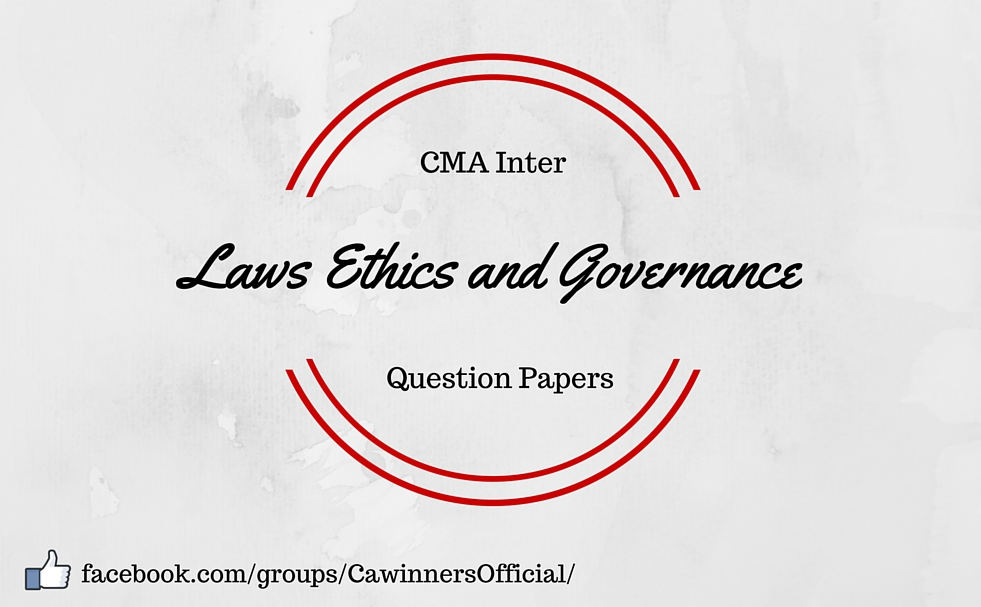 ICWAI Inter Laws Ethics and Governance Question Paper