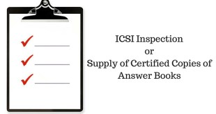 ICSI Inspection or Supply of Certified Copies of Answer Books