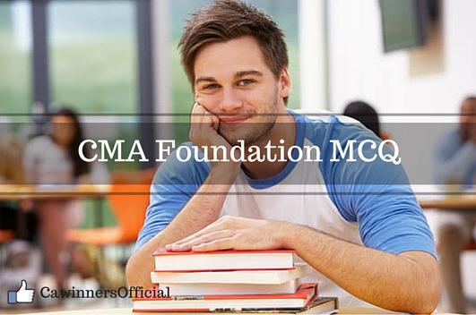 CMA Foundation MCQ