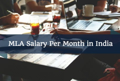 MLA Salary Per Month in India